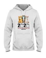 2020 THE YEAR WHEN SHIT GOT REAL THREE CATS Hooded Sweatshirt thumbnail