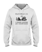 I DRINK COFFEE AND I KNOW THINGS OTTER Hooded Sweatshirt thumbnail