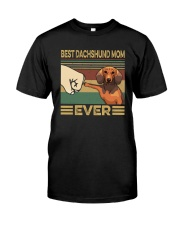 BEST Dachshund MOM EVER s Classic T-Shirt front