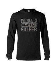 WORLD'S OKAYEST GOLFER Long Sleeve Tee thumbnail