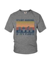 IT'S NOT HOARDING IF IT'S PLANTS a Youth T-Shirt thumbnail