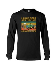 I LIKE BEER AND TRACTORS AND MAYBE 3 PEOPLE Long Sleeve Tee thumbnail