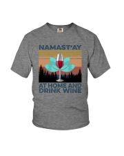 NAMAST'AY AT HOME AND DRINK WINE aaa Youth T-Shirt thumbnail