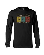 I TELL DAD JOKES PERIODICALLY Long Sleeve Tee tile