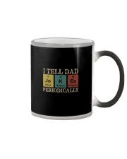 I TELL DAD JOKES PERIODICALLY Color Changing Mug tile