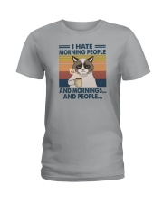 I HATE MORNING PEOPLE AND MORNING AND PEOPLE Ladies T-Shirt thumbnail