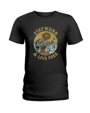 STAY WEIRD  Ladies T-Shirt thumbnail