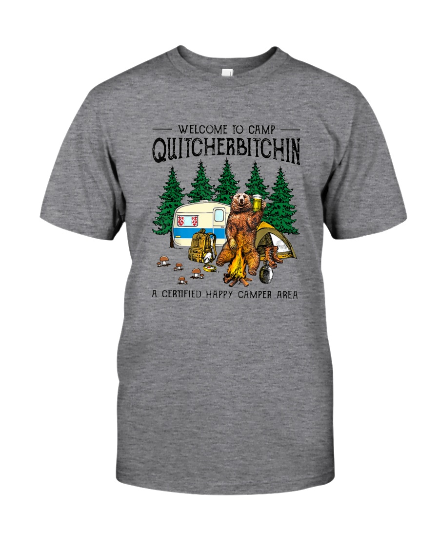 WELCOME TO CAMP QUITCHERBITCHIN Classic T-Shirt
