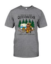 WELCOME TO CAMP QUITCHERBITCHIN Classic T-Shirt front