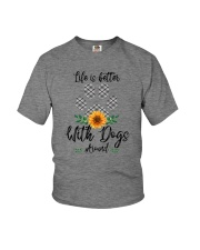 LIFE IS BETTER WITH DOGS AROUND Youth T-Shirt thumbnail