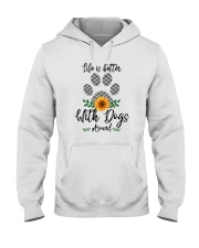 LIFE IS BETTER WITH DOGS AROUND Hooded Sweatshirt thumbnail