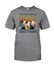 I'M 100 PERCENT THAT CRAZY HEIFER Classic T-Shirt front