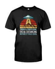 SOCIAL DISTANCING BEFORE IT WAS COOL UFO ALIEN Classic T-Shirt front