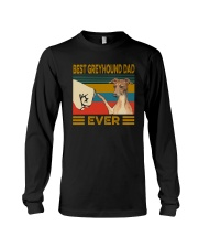 Best Greyhound Dad Ever Long Sleeve Tee thumbnail
