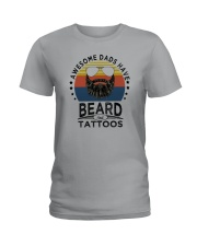 AWESOME DADS HAVE BEARDS AND TATTOOS Ladies T-Shirt thumbnail