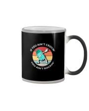 VT IF YOU AIN'T CROCIN' YOU AIN'TROCKIN' Color Changing Mug thumbnail