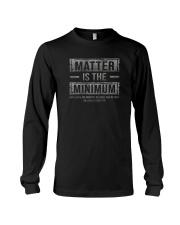 MATTER IS THE MINIMUM Long Sleeve Tee thumbnail