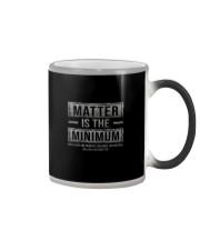 MATTER IS THE MINIMUM Color Changing Mug thumbnail