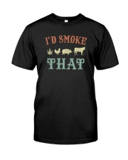 I'D SMOKE THAT BBQ WEED Classic T-Shirt front