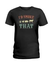 I'D SMOKE THAT BBQ WEED Ladies T-Shirt thumbnail