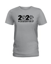 DOG PAW 2020 QUARANTINED Ladies T-Shirt thumbnail