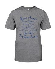 IT'S ME I'M SOME AUNTS Classic T-Shirt tile