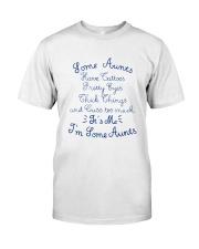 IT'S ME I'M SOME AUNTS Classic T-Shirt front