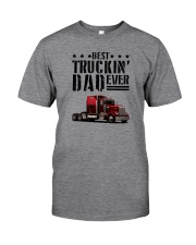 BEST TRUCKIN' DAD EVER Classic T-Shirt front
