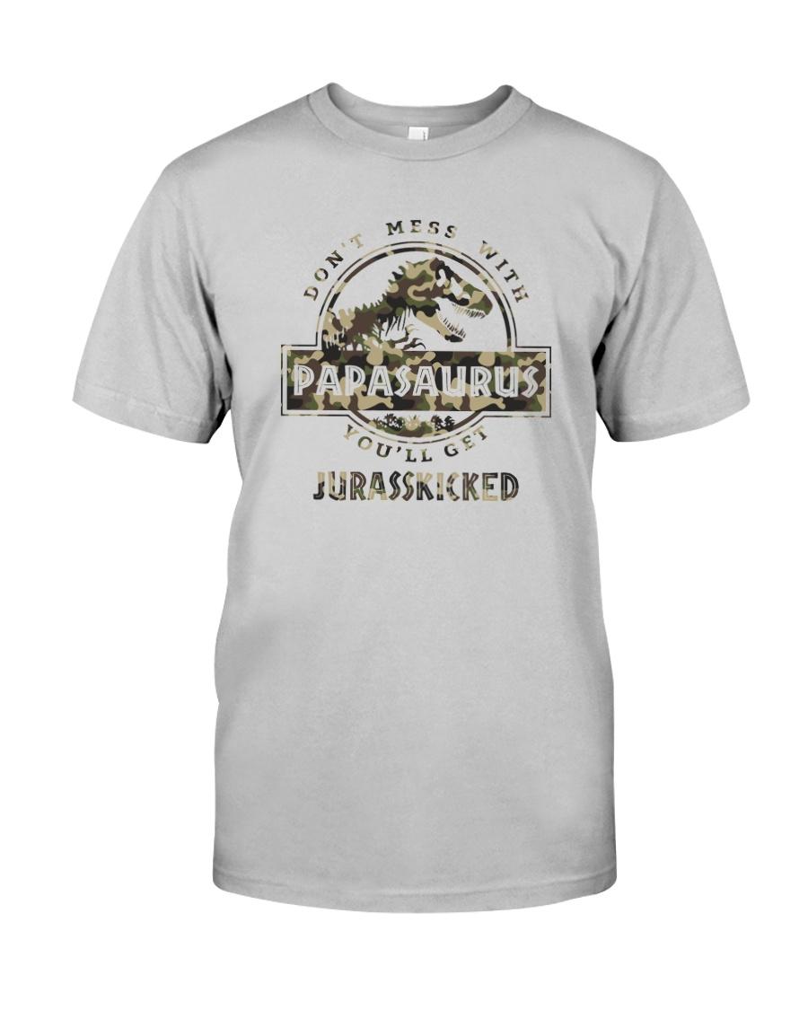 DON'T MESS WITH PAPASAURUS CAMO Classic T-Shirt