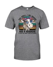YOU SMELL LIKE DRAMA AND A HEADACHE Classic T-Shirt front