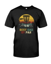 BEST DAD BY PAR DISCGOLF Classic T-Shirt front