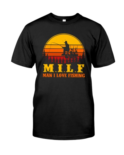 MILF MAN I LOVE FISHING VINTAGE