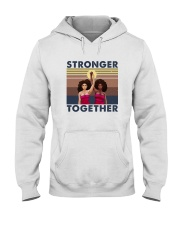 STRONGER TOGETHER Hooded Sweatshirt thumbnail