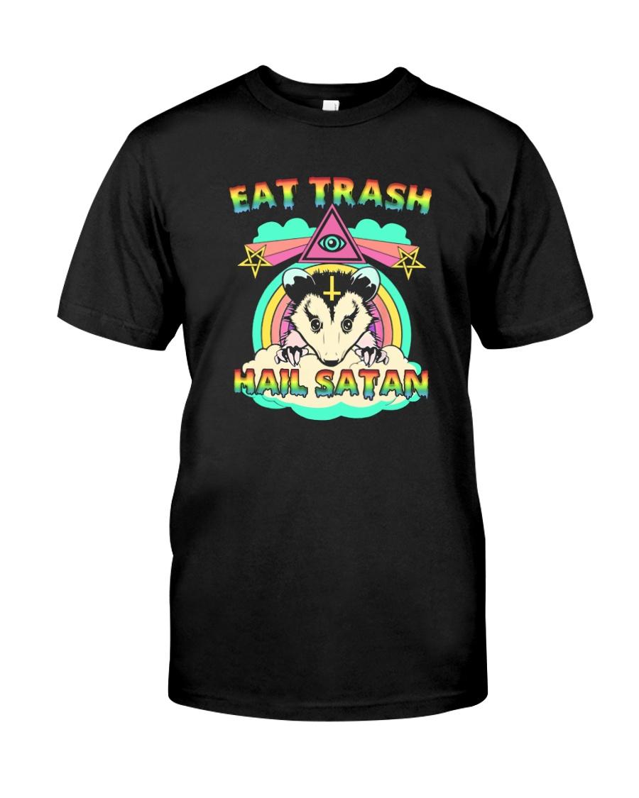 EAT TRASH HAIL SATAN Classic T-Shirt