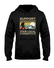 SUPPORT YOUR LOCAL SASQUATCH Hooded Sweatshirt tile