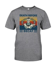 DEATH BEFORE DECAF VINTAGE Classic T-Shirt front