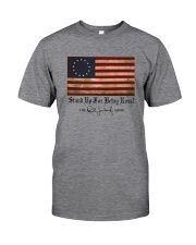 STAND UP FOR BETSY ROSS FLAG Classic T-Shirt front