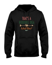 THAT'S A HORRIBLE IDEA Hooded Sweatshirt thumbnail