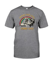 SUPPORT YOUR LOCAL STREET CATS Classic T-Shirt front