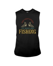 I WAS THINKING ABOUT FISHING Sleeveless Tee thumbnail