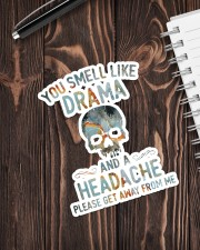 YOU SMELL LIKE DRAMA AND A HEADACHE Sticker - Single (Vertical) aos-sticker-single-vertical-lifestyle-front-05