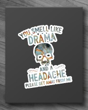 YOU SMELL LIKE DRAMA AND A HEADACHE Sticker - Single (Vertical) aos-sticker-single-vertical-lifestyle-front-10