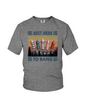 JUST HERE TO BANG Youth T-Shirt thumbnail
