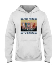 JUST HERE TO BANG Hooded Sweatshirt thumbnail