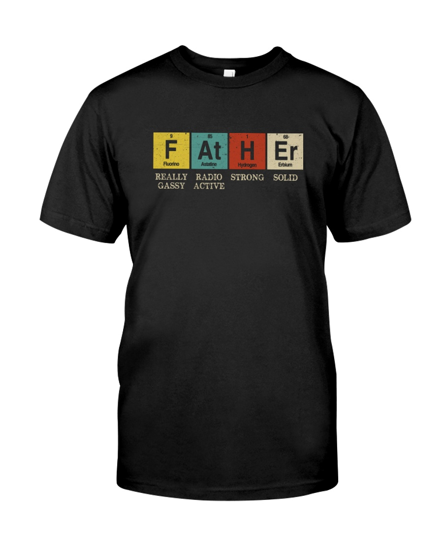 FATHER PERIODIC TABLE Classic T-Shirt