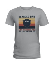 BEARDED DAD LIKE A NORMAL DAD JUST BETTER Ladies T-Shirt thumbnail