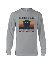 BEARDED DAD LIKE A NORMAL DAD JUST BETTER Long Sleeve Tee thumbnail