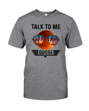 TALK TO ME GOOSE Classic T-Shirt front