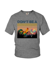 DON'T BE A COCK OR SUCKER Youth T-Shirt thumbnail