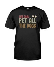 LIFE GOAL PET ALL THE DOGS Classic T-Shirt front